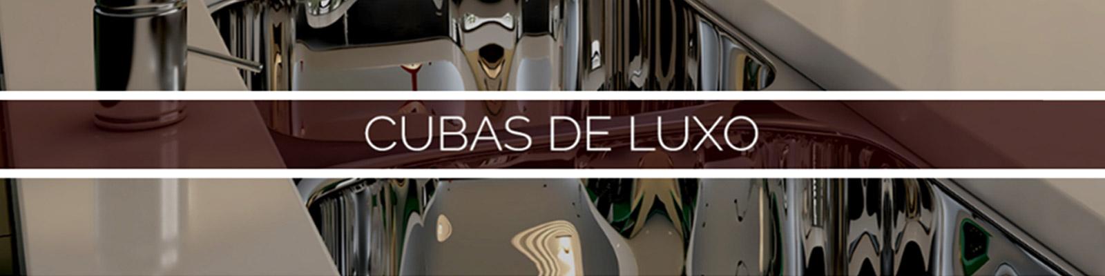 Cubas de Luxo